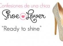 Confesiones de una chica Shoe Lover: Ready to shine