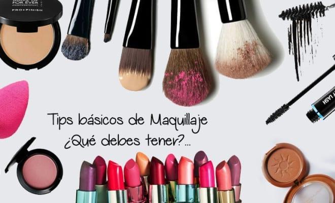 Tips básicos de maquillaje, ¿Qué debes tener?